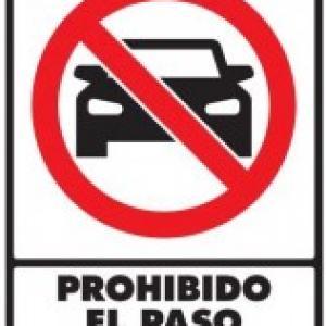 SEÑAL MODELO 050 PROHIBIDO PASO VEHÍCULOS